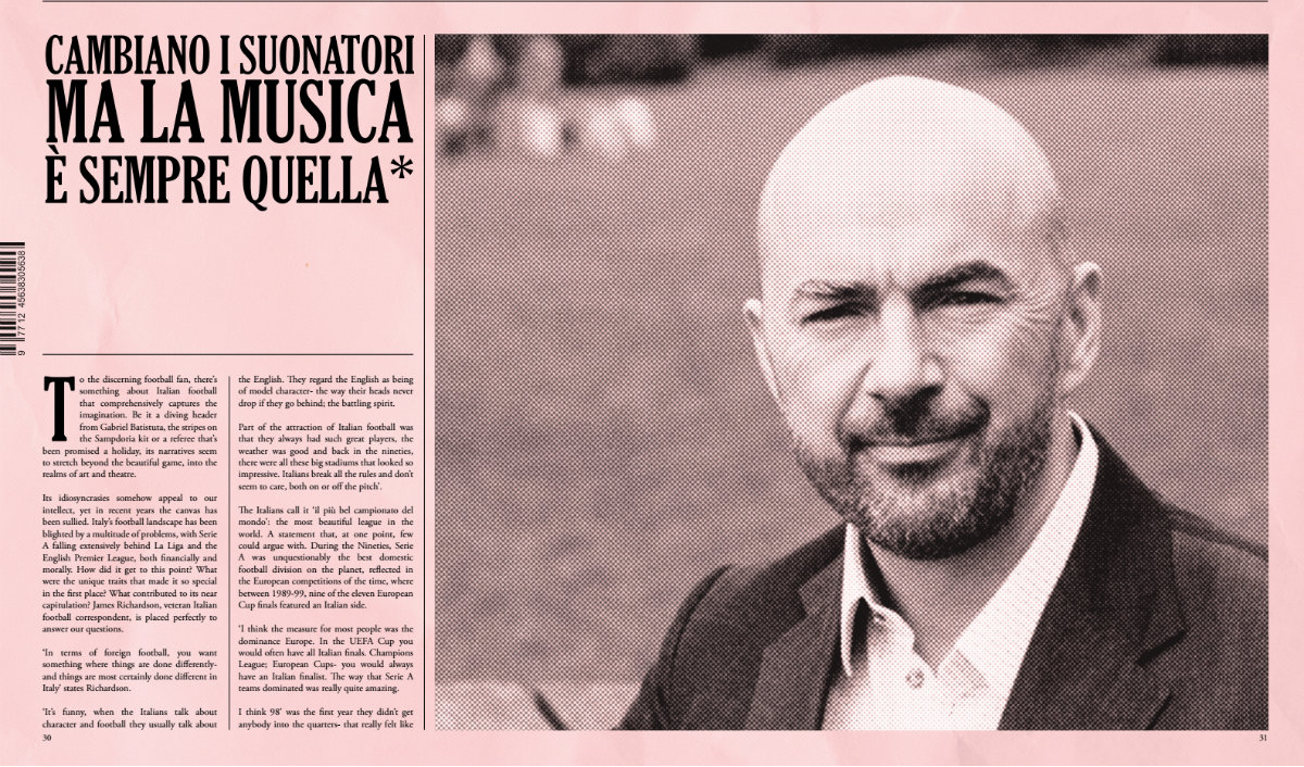 Cambiano i suonatori ma la musica e sempre quella: James Richardson On Italian Football